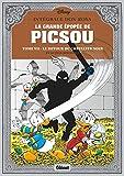 La Grande épopée de Picsou - Le Retour du chevalier noir et autres histoires