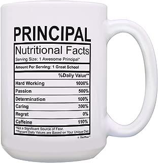 Principal Appreciation Gifts Principal Nutritional Facts Mug Best Principal Gifts for Women or Men Principal Cup Principal Gift Ideas Gift 15-oz Coffee Mug Tea Cup 15 oz White