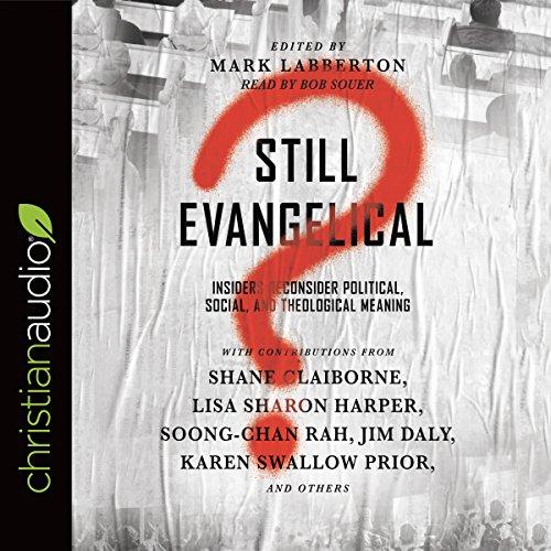 Still Evangelical? audiobook cover art