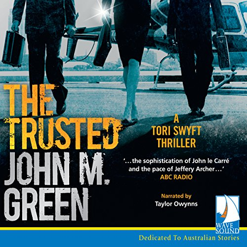 The Trusted                   By:                                                                                                                                 John M. Green                               Narrated by:                                                                                                                                 Taylor Owynns                      Length: 12 hrs and 37 mins     3 ratings     Overall 3.7
