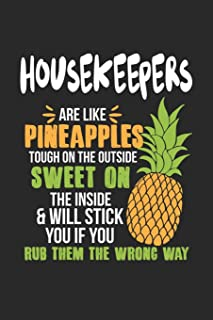 Housekeepers Are Like Pineapples. Tough On The Outside Sweet On The Inside: Housekeeper. Graph Paper Composition Notebook ...