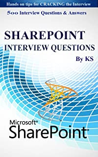 500 MS SHARE-POINT INTERVIEW QUESTIONS: (Hands on tips for Cracking Interview) (English Edition)