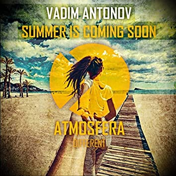 Summer Is Coming Soon