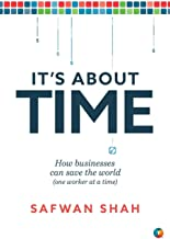 It's About TIME: How Businesses Can Save the World (One Worker at a Time)