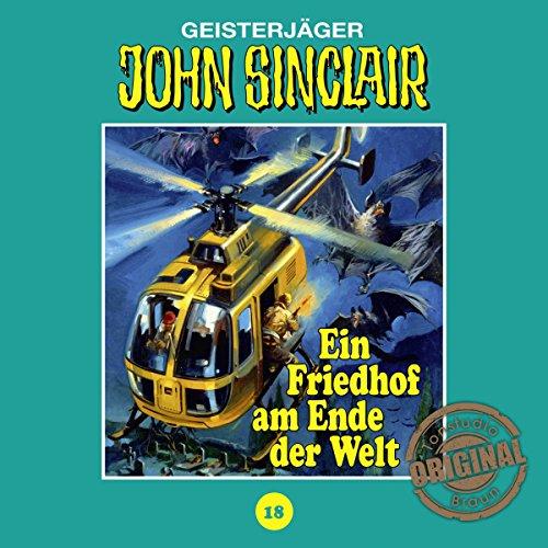Ein Friedhof am Ende der Welt - Teil 2 (John Sinclair - Tonstudio Braun Klassiker 18) Titelbild