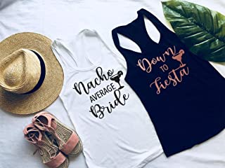 Bachelorette Party Shirts, Bachelorette Party, Nacho Average Bride, Down to Fiesta, Bachelorette Tanks, Bridal Party Shirts