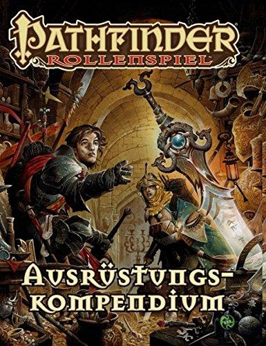 Ausrüstungskompendium Taschenbuch (Pathfinder: Fantasy-Rollenspiel)
