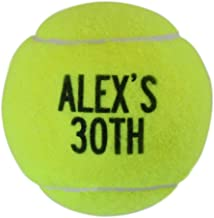 ChalkTalkSPORTS Personalized Printed Tennis Ball | Birthday Tennis Ball | Single or 3 Ball Can