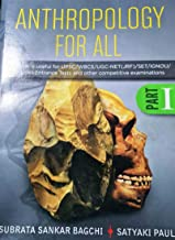 ANTHROPOLOGY For All (PART-1)