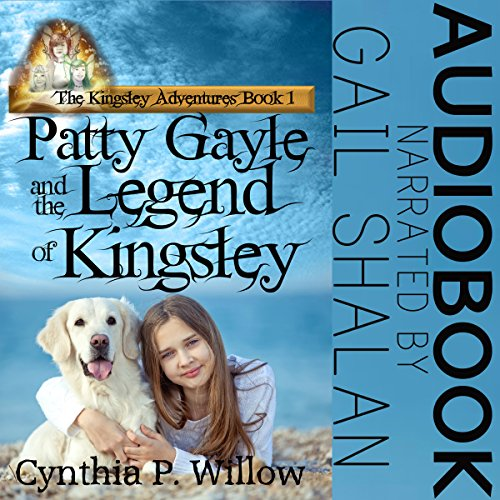 Patty Gayle and the Legend of Kingsley audiobook cover art