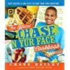 The Official Chase 'N Yur Face Cookbook: Tasty Recipes & Fun Facts To Start Your Food Adventure (English Edition)