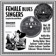 Female Blues Singers, Vol. 10: 1923-29