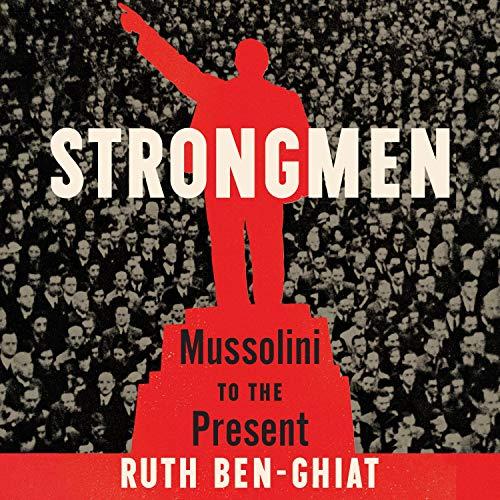Strongmen Audiobook By Ruth Ben-Ghiat cover art