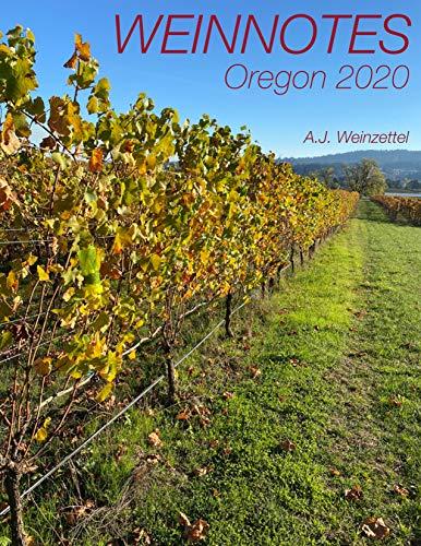 Weinnotes: Oregon 2020 (English Edition)