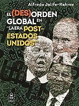 (DES)ORDEN GLOBAL EN