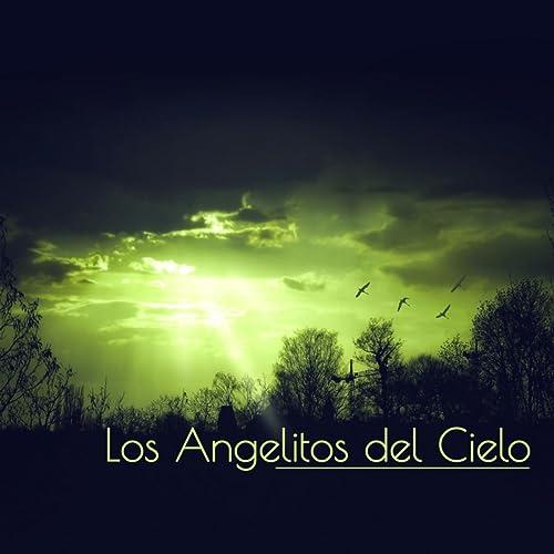 Los Angelitos Del Cielo By Academia De Música De Cuna On Amazon