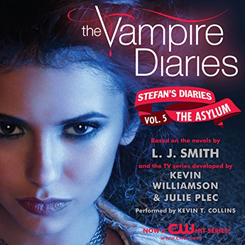 The Vampire Diaries: Stefan's Diaries #5: The Asylum audiobook cover art