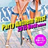 2015年洋楽総ざらい!Party Anthem Hits! 2015 Best Edition