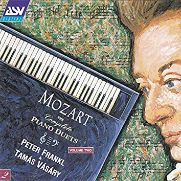 Mozart: The Complete Piano Duets Vol. 2