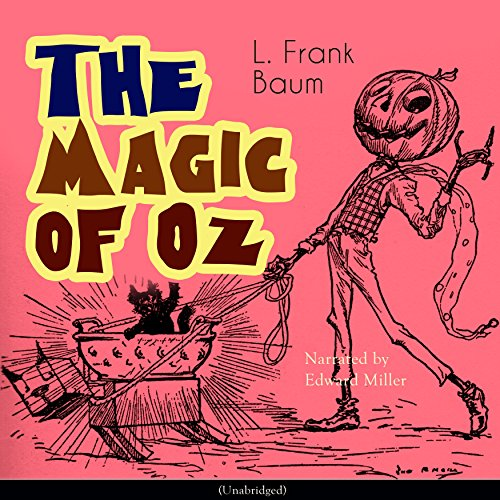 The Magic of Oz (The Oz Books 13) audiobook cover art