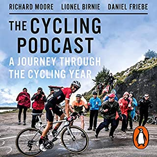 A Journey Through the Cycling Year                   De :                                                                                                                                 The Cycling Podcast                               Lu par :                                                                                                                                 Richard Moore,                                                                                        Lionel Birnie,                                                                                        Daniel Friebe,                   and others                 Durée : 7 h et 5 min     Pas de notations     Global 0,0