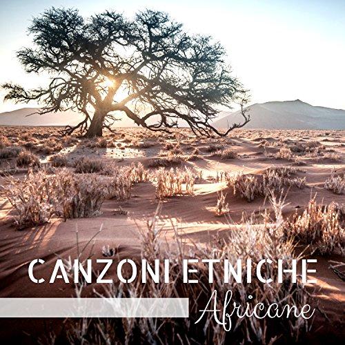 Canzoni Etniche Africane - Suoni di Percussioni e Tamburi, Djembè e Digderidoo