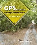 GPS mental (DEL NUEVO EXTREMO)