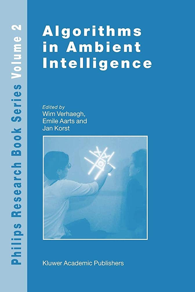 闘争処理する実際Algorithms in Ambient Intelligence (Philips Research Book Series)