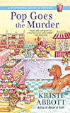 Pop Goes the Murder (A Popcorn Shop Mystery Book 2)