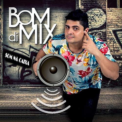 Bom Di Mix