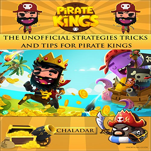Unofficial Strategies Tricks and Tips for Pirate Kings audiobook cover art
