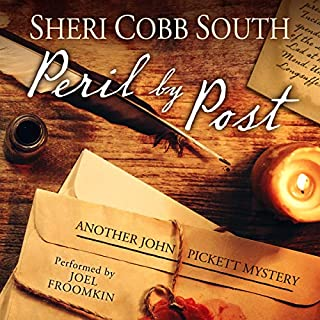 Peril by Post                   By:                                                                                                                                 Sheri Cobb South                               Narrated by:                                                                                                                                 Joel L. Froomkin                      Length: 8 hrs and 4 mins     137 ratings     Overall 4.5
