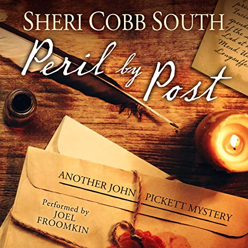 Peril by Post                   By:                                                                                                                                 Sheri Cobb South                               Narrated by:                                                                                                                                 Joel L. Froomkin                      Length: 8 hrs and 4 mins     136 ratings     Overall 4.5