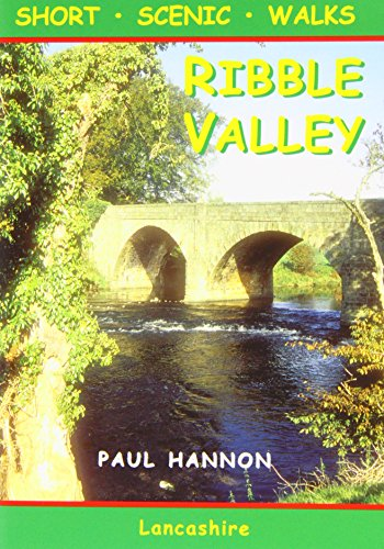 Ribble Valley: Short Scenic Walks (Walking Country S.)