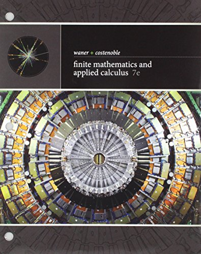 Compare Textbook Prices for Bundle: Finite Mathematics and Applied Calculus, Loose-leaf Version, 7th + WebAssign, Single-Term Printed Access Card 7 Edition ISBN 9781337604963 by Waner, Stefan,Costenoble, Steven