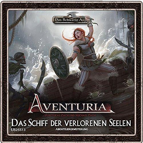 Aventuria - Das Schiff der verlorenen Seelen
