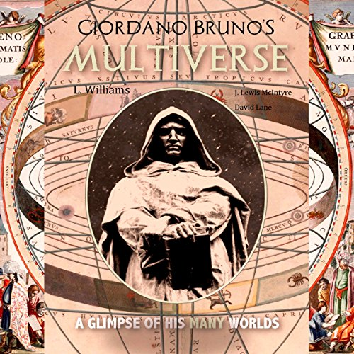 Giordano Bruno's Multiverse Audiobook By L. Williams cover art