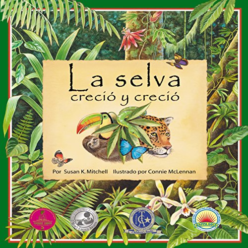 La selva creció y creció [The Forest Grew and Grew] audiobook cover art