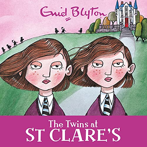 The Twins at St Clare's: St Clare's, Book 1