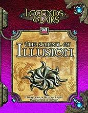 School of Illusion: A Compendium of Illusion Magic (Legends & Lairs, d20 System)
