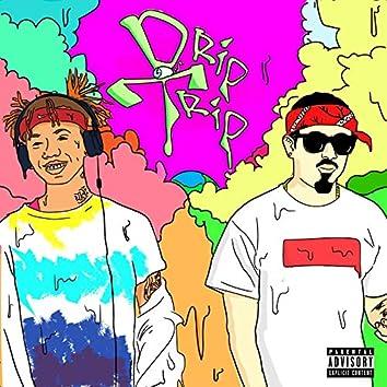 Drip Trip (feat. Y$A)