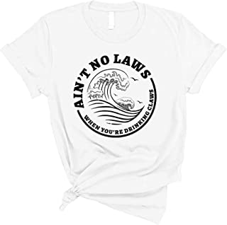 NuffSaid Ain't No Laws When You're Drinking Claws T-Shirt - Funny Unisex Hard Seltzer Tee