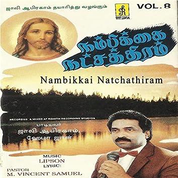 Nambikkai Natchathiram, Vol. 8