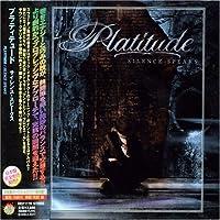 Silence Speaks by Platitude (2007-06-18)