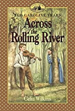 Across the Rolling River (Little House Prequel)