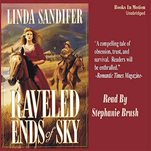 Raveled Ends of Sky audiobook cover art