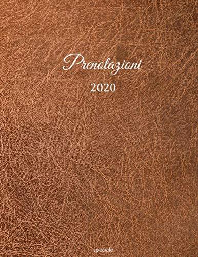 Prenotazioni 2020: Libro di prenotazione - Editione speciale | con data e giorni festivi, febbraio 2020 – 2021 | Agenda Prenotazioni per ristoranti, ... copertina insensibile | motivo: pelle marone