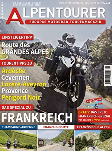ALPENTOURER SPEZIAL FRANKREICH: 10 Touren für Eure Motorradreise • 100+ Tipps
