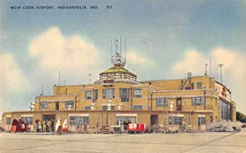 Indianapolis Indiana Weir Cook Airport Exterior Antique Postcard J79044