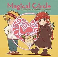 TVアニメ『魔法陣グルグル』2クール目ED主題歌「Magical Circle」
